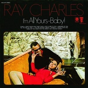 I'm All Yours Baby - Image: Ray Charles Im All Yours Baby