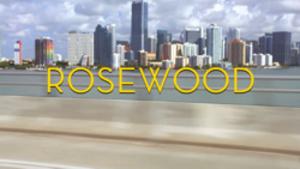 Rosewood (TV series) - Image: Rosewood title card