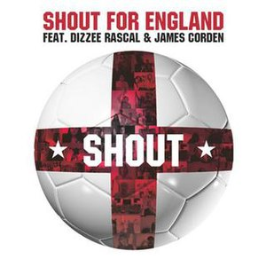 Shout (Shout for England song) - Image: Shout by Dizzee Rascal and James Corden