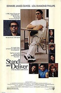 <i>Stand and Deliver</i> 1988 American drama film directed by Ramón Menéndez