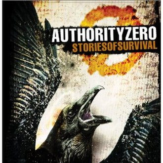Stories of Survival - Image: Stories of Survival Authority Zero