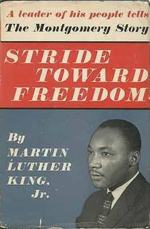 Stride Toward Freedom: The Montgomery Story - First edition (publ. Harper & Brothers)