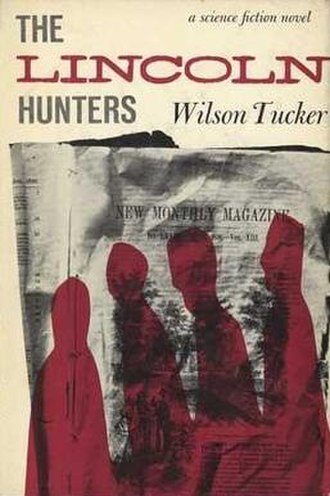 The Lincoln Hunters - First edition