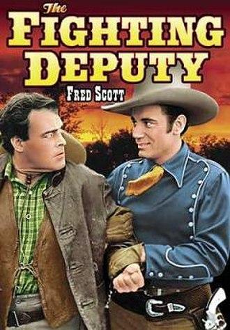 The Fighting Deputy - Image: The Fighting Deputy