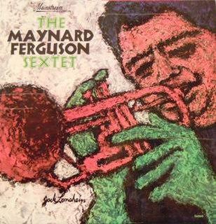 <i>The Maynard Ferguson Sextet</i> 1965 studio album by Maynard Ferguson