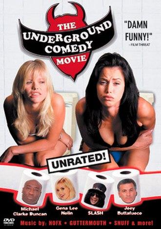 The Underground Comedy Movie - Image: The Underground Comedy Movie