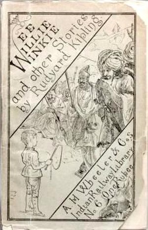 Wee Willie Winkie and Other Child Stories - original publication