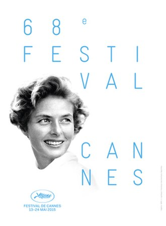 2015 Cannes Film Festival - Official poster of the 68th Cannes Film Festival featuring a photo of Ingrid Bergman by David Seymour