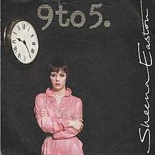 9 to 5 (Sheena Easton song) - Wikipedia
