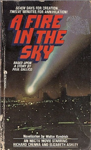 A Fire in the Sky - Novelization of A Fire in the Sky, written by Walter Kendrick.