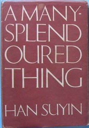 A Many-Splendoured Thing - First edition