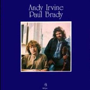 Andy Irvine/Paul Brady - Image: Andy Irvine Paul Brady