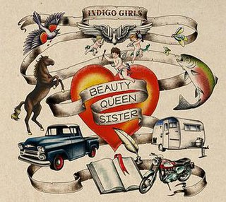 <i>Beauty Queen Sister</i> 2011 studio album by Indigo Girls