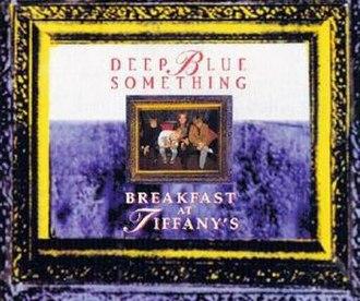 Breakfast at Tiffany's (song) - Image: Breakfast at Tiffany's single