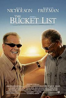 <i>The Bucket List</i> 2007 American comedy-drama film directed by Rob Reiner