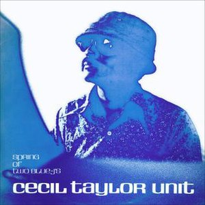Spring of Two Blue J's - Image: CECIL TAYLOR spring of two blue j's