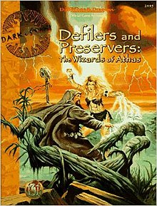 Defilers and Preservers, The Wizards of Athas.jpg