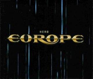 Hero (Europe song) 2004 single by Europe