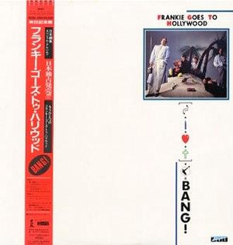 Bang! (1985 Frankie Goes to Hollywood album) - Image: FGTH Bang Japan