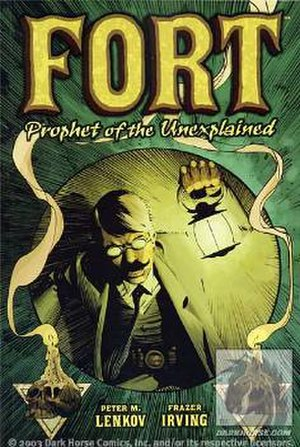 Fort: Prophet of the Unexplained - Cover of the Dark Horse Comics Fort TPB. Art by Frazer Irving.