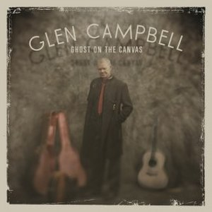 Ghost on the Canvas - Image: Glen Campbell Ghost on the Canvas