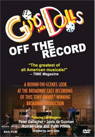 Guys and Dolls - DVD cover of the 1992 cast-album recording documentary, Guys and Dolls: Off the Record, starring Peter Gallagher, Josie de Guzman, Nathan Lane, and Faith Prince