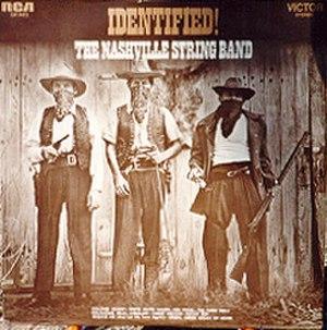Identified! - Image: Identified Nashville String Band