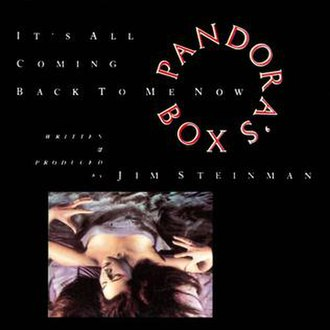 It's All Coming Back to Me Now - Image: Its All Coming Back To Me Now Pandora's Box