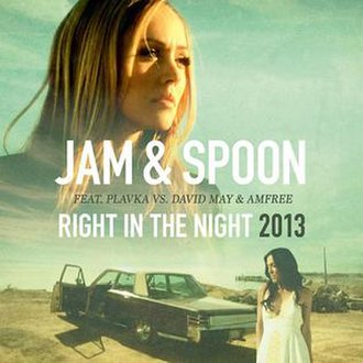 Right in the Night - Image: Jam & Spoon Right In The Night 2013