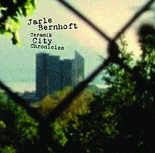 jarle bernhoft ceramik city chronicles