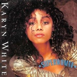 Superwoman (Karyn White song) - Image: Karynsuperwoman