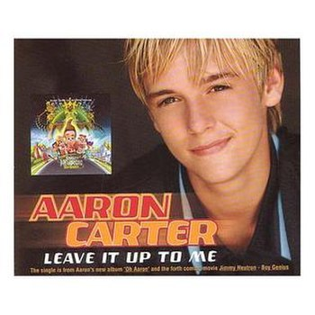 Leave It Up to Me (Aaron Carter song)