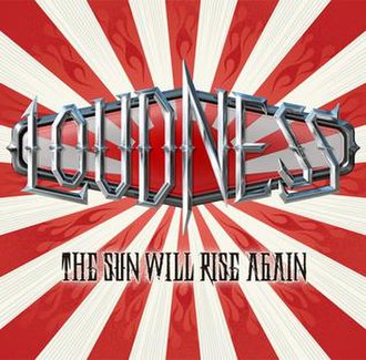 The Sun Will Rise Again - Image: Loudness The Sun Will Rise Again