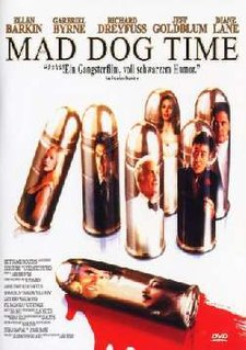 <i>Mad Dog Time</i> 1996 film by Larry Bishop