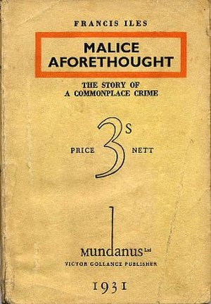 Malice Aforethought - First edition