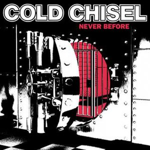 Never Before (Cold Chisel album) - Image: Never Before by Cold Chisel (album)