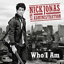 Nick Jonas and the Administration - Who I Am.jpg