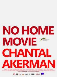 <i>No Home Movie</i> 2015 film by Chantal Akerman