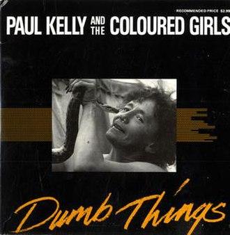 Dumb Things - Image: Paul Kelly Dumb Things