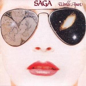 Worlds Apart (Saga album) - Image: Saga Worlds Apart
