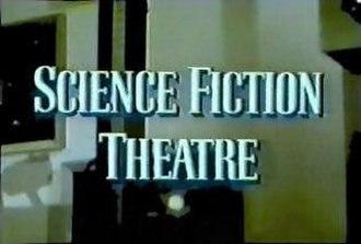Science Fiction Theatre - Image: Science Fiction Theatre