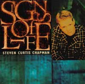 Signs of Life (Steven Curtis Chapman album)