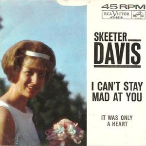 I Can't Stay Mad at You - Image: Skeeter Davis I Can't Stay Mad at You