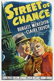 <i>Street of Chance</i> (1942 film) 1942 film by Jack Hively