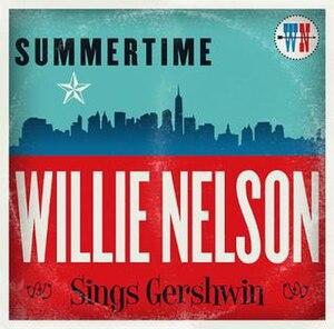 Summertime: Willie Nelson Sings Gershwin - Image: Summertime, Willie Nelson Sings Gershwin