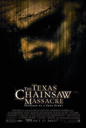 The Texas Chainsaw Massacre (2003 film) - Theatrical release poster