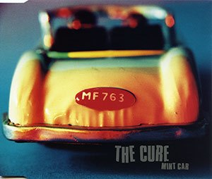 Mint Car - Image: The Cure Mint Car UK Disc 2