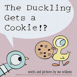 <i>The Duckling Gets a Cookie!?</i> book by Mo Willems