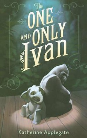 The One and Only Ivan - First edition