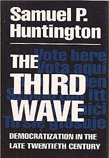 <i>The Third Wave: Democratization in the Late Twentieth Century</i> 1991 book by Samuel P. Huntington